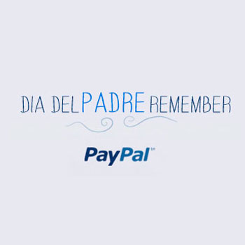 PayPal – Día del Padre Remember